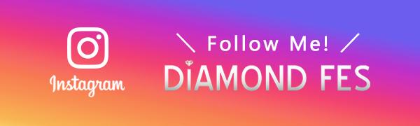 DIAMOND FES 公式インスタグラム