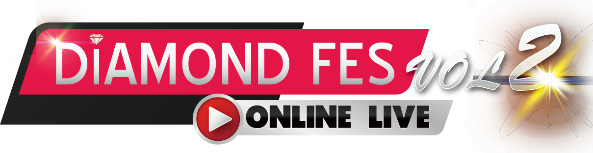 DIAMOND Fes 2020 -ONLINE LIVE- Vol.2